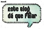 """Selo """"Este blog dá que falar"""""""