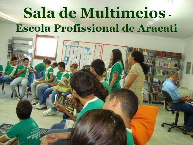 Sala de Multimeios - Escola Profissional de Aracati.