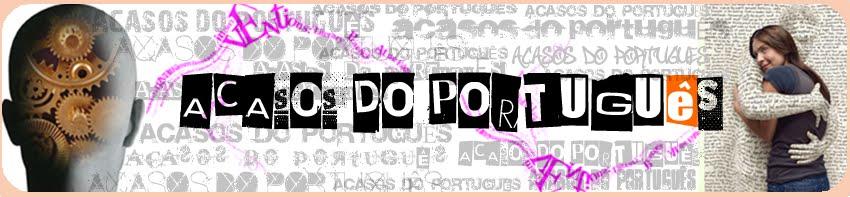 Acasos do Português