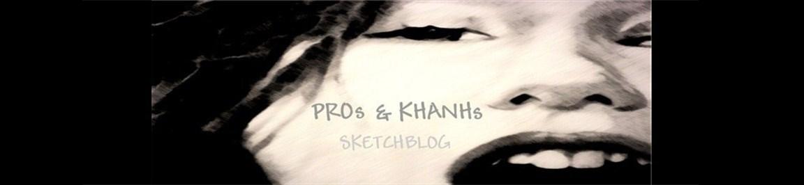 Pros & KHANHs