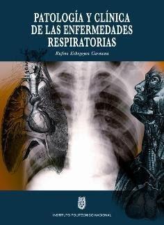 Título: Patología y Clínica de las Enfermedades Respiratorias.