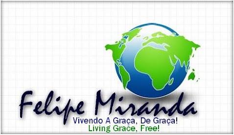 |          - Vivendo A Graça, De Graça! - Living Grace, Free! -            |