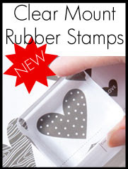 Clear Mount Rubber Stamp Option!