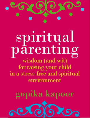 Authors Promoting Authors: Spiritual Parenting, Gopika Kapoor