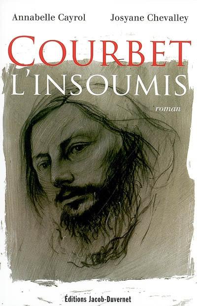 COURBET L'INSOUMIS