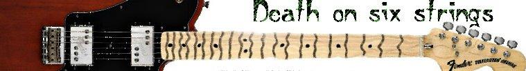 Death on six strings