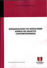 DISQUISICIONES EN MISCELÁNEA ACERCA DE ASUNTOS CONTEMPORÁNEOS
