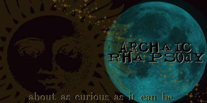 Archaic Rhapsody