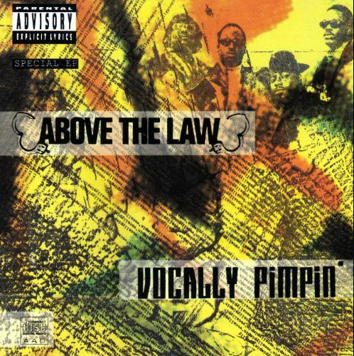 Above The Law - Vocally Pimpin' [EP] (1991)[INFO]
