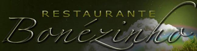 Restaurante  O Bonezinho