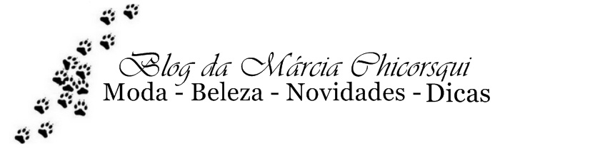 Blog da Márcia Chicorsqui