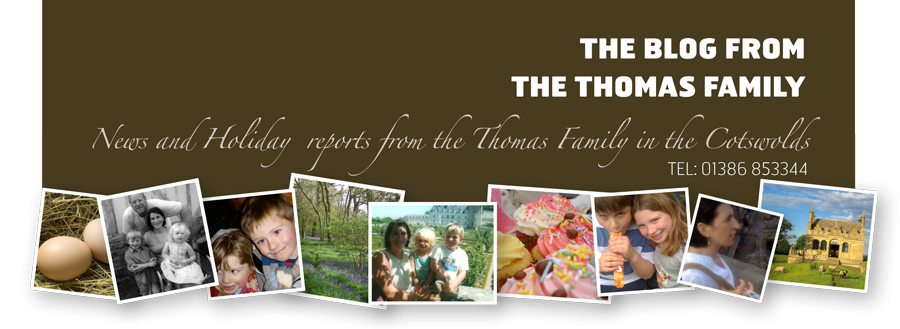 Thomas Family Blog | Life in the Cotswolds | Holiday News | Fine Food & Fun