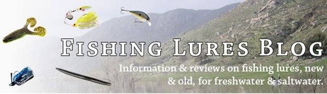 Fishing Lures and Fishing Tackle Reviews