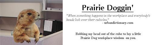 Prairie Doggin'