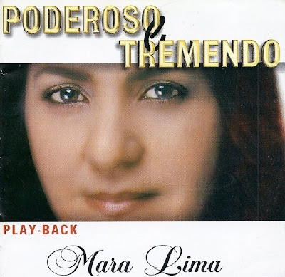 Capa do CD Playback Mara Lima   Poderoso e Tremendo