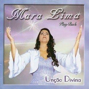 Mara Lima   Unção Divina (2002) Play Back | músicas