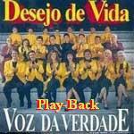 Voz da Verdade - Desejo de Vida - Playback 1994