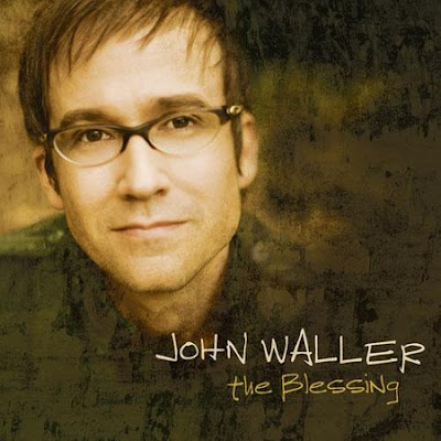 John Waller   The Blessing (2007) | músicas