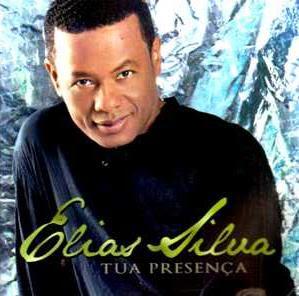 Elias Silva – Tua Presença