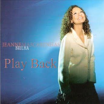Jeanne Mascarenhas   Brilha (2005) Play Back | músicas