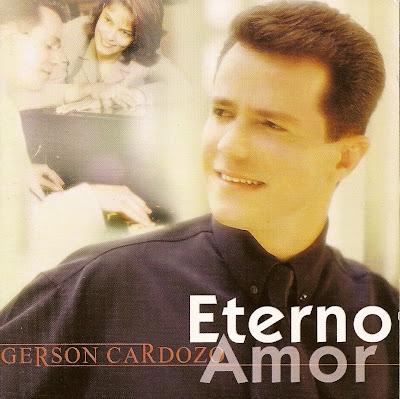 Digitalizar0006+%282%29 Baixar CD Gerson Cardozo   Eterno Amor