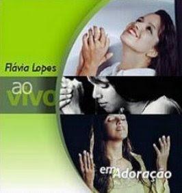 Flavia Lopes   Em Adoração | músicas