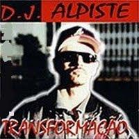 DJ Alpiste   Transformação (1997) | músicas