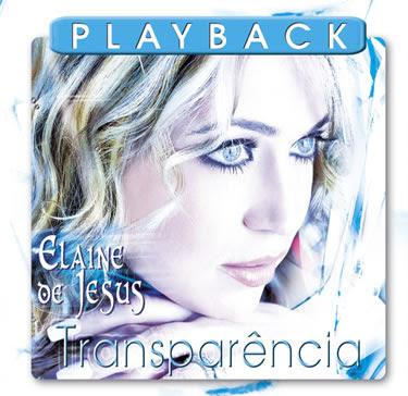 Download CD PlayBack Elaine De Jesus   Transparência