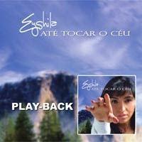Eyshila   Até Tocar o Céu (2006) Play Back | músicas