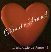 Daniel e Samuel - Declaração de Amor Vol.1