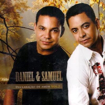 Daniel & Samuel   Declarações De Amor   Vol. 2 (2007) | músicas