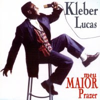 Kleber Lucas  &#8211; Meu Maior Prazer