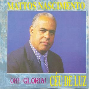 Download CD Mattos Nascimento   Céu de Luz