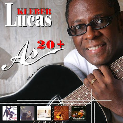 Kleber Lucas – As 20 +