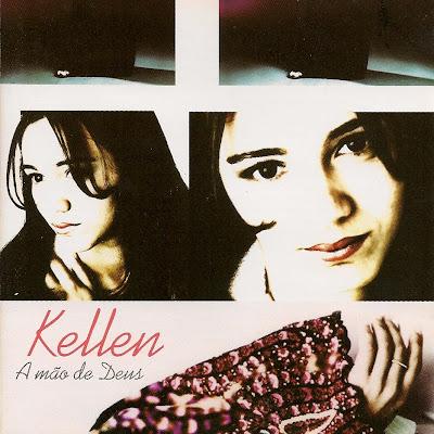 Kellen A M%C3%A3o de Deus Baixar CD Kellen – A Mão de Deus