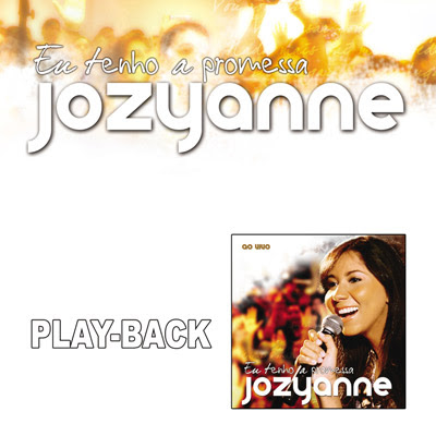 Josyanne   Eu Tenho A Promessa (2009) Play Back | músicas