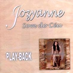 Jozyanne   Som Do Céu (2003) Play back | músicas