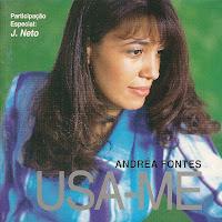 Andrea Fontes - Usa-me 2000