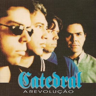 CD Catedral   A Revolução