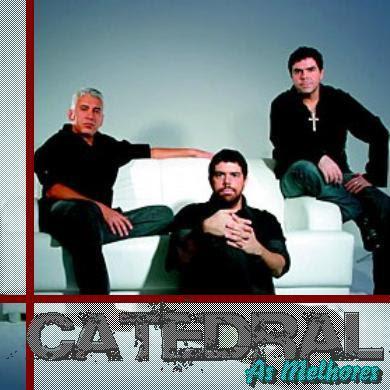 Catedral - As Melhores 2007