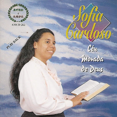 Sofia Cardoso – Céu Morada de Deus (199?) Play Back | músicas