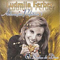 Ludmila Ferber   Adoração Profética 1   Os Sonhos De Deus (2001) | músicas