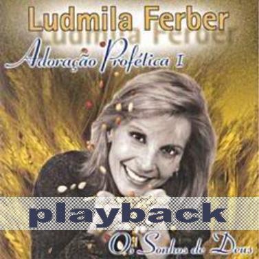 Ludmila Ferber   Adoração Profética 1   Os Sonhos De Deus (2001) Play Back | músicas