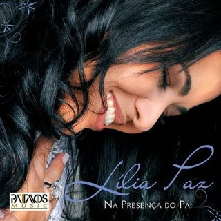 L�lia Paz - Na Presenca do Pai 2008