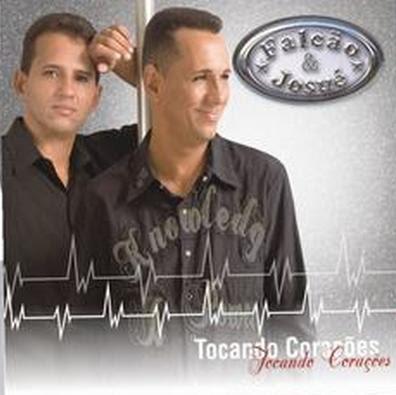 Falcão e Josué – Tocando Corações (2007)