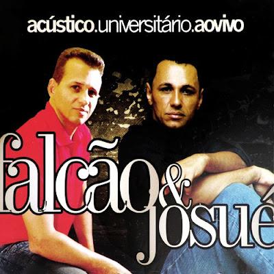 Falcão e Josué – Acústico.Universitário.Ao Vivo (2009)