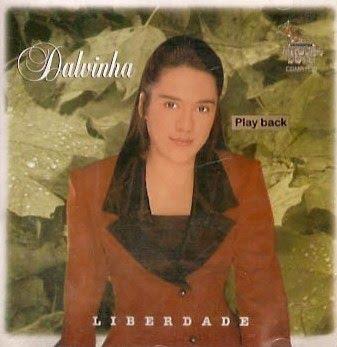 liberdade Baixar CD Dalvinha – Liberdade (2002) Play Back