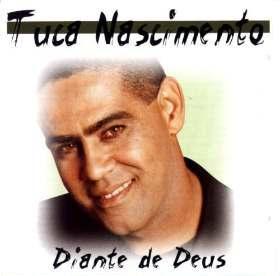 Tuca Nascimento – Diante de Deus (1999) | músicas