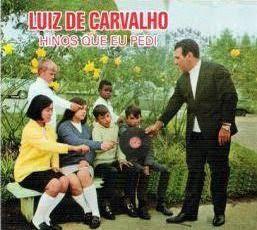 Luiz de Carvalho – Hinos Que Eu Pedi (1965)