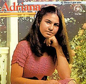 Adriana – Se Deus É Por Nós (1984)